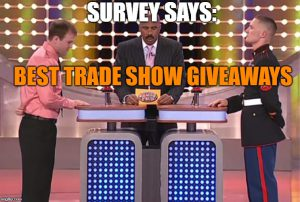 best trade show giveaways survey