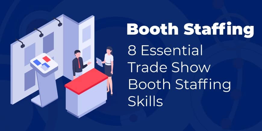 trade show booth staffers - essential skills